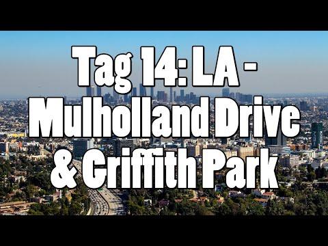 #OTRAmerika19 - Tag 14: Los Angeles - Mulholland Drive & Griffith Park