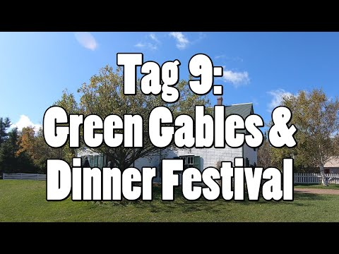 #OTRAmerika19 - Tag 9: Green Gables Farm & Dinner Festival
