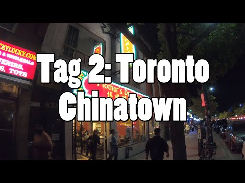 #OTRAmerika19 - Tag 2: Toronto Chinatown