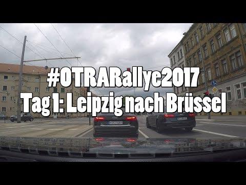 #OTRARallye2017: Tag 1 - von Leipzig nach Brüssel