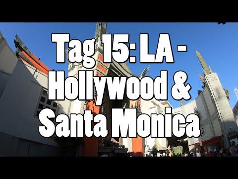 #OTRAmerika19 - Tag 15: Los Angeles - Hollywood & Santa Monica