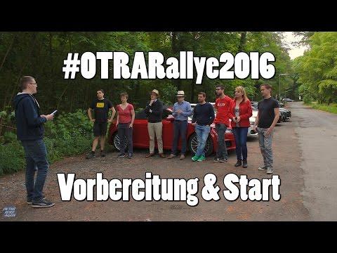 #OTRARallye2016 - Vorbereitung und Start